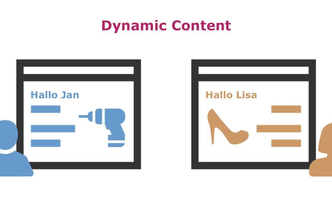 Wie Sie Dynamic Content nutzen können