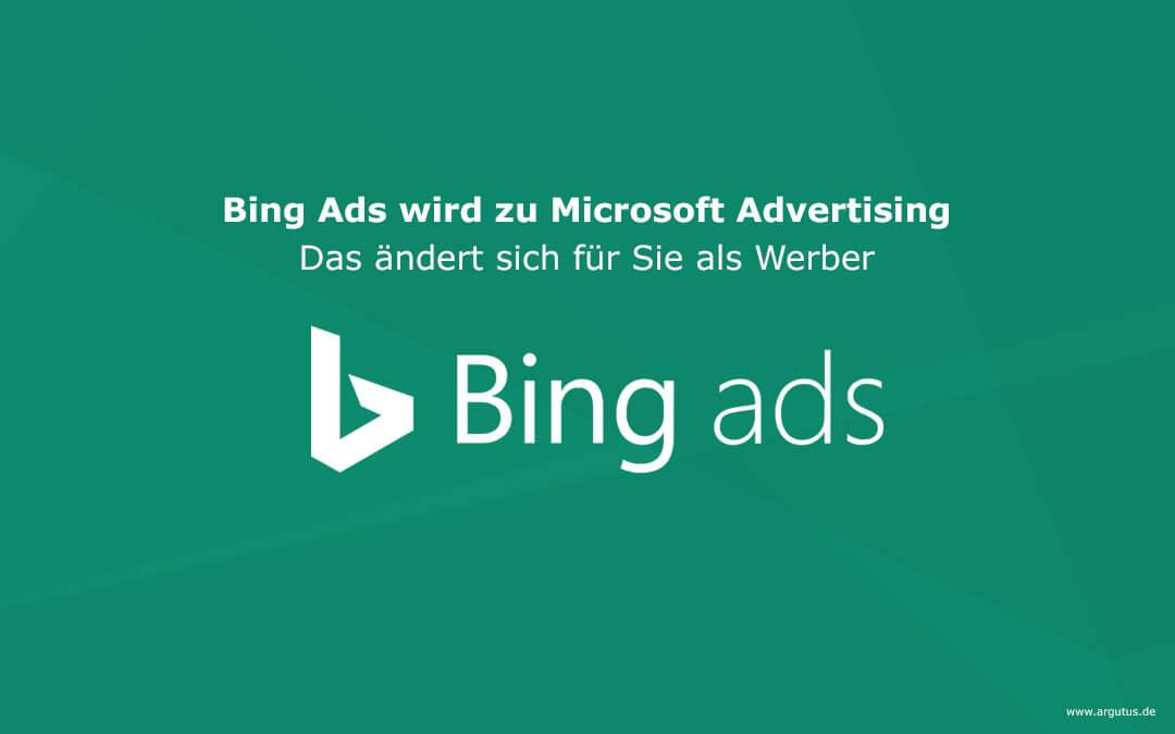Bing Ads heißt jetzt Microsoft Advertising