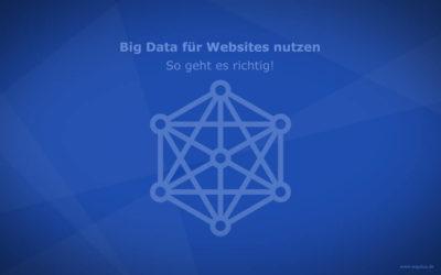 Big Data für Ihre Website nutzen