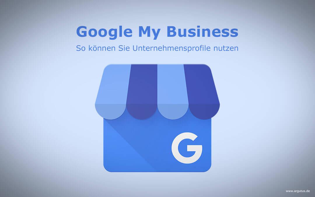 So können Sie Google My Business für Ihr Unternehmen nutzen