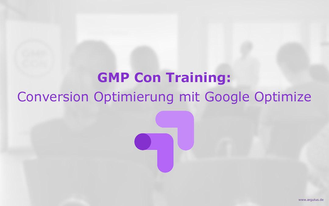 GMP Con Training: Conversion Optimierung mit Google Optimize