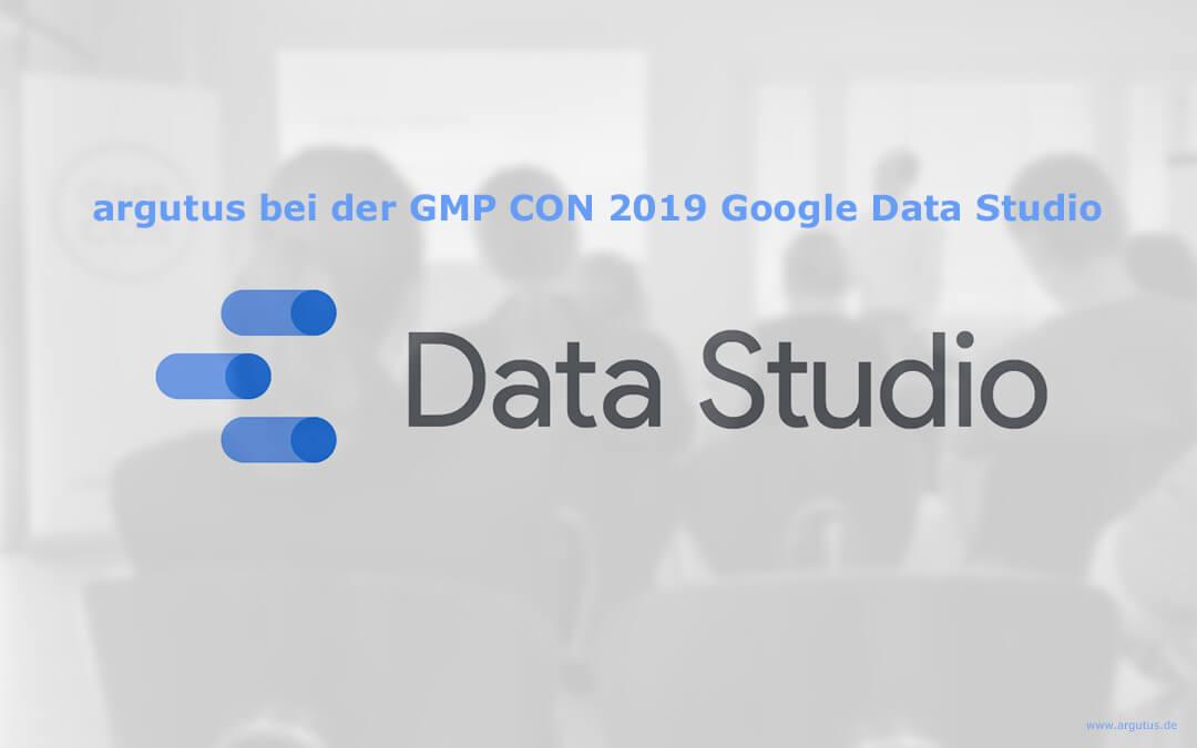 argutus bei der GMP CON 2019 – Google Data Studio